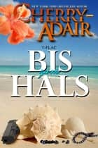Bis zum Hals ebook by Cherry Adair