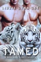 Tamed ebook by Lizzie Lynn Lee