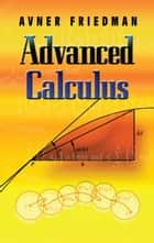 Advanced Calculus ebook by Prof. Avner Friedman