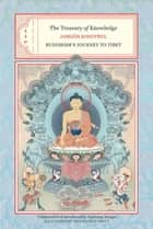 The Treasury of Knowledge: Books Two, Three, and Four ebook by Jamgon Kongtrul,Ngawang Zangpo