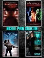 Michelle Perry Collection ebook by Michelle Perry
