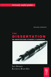 The Dissertation ebook by Iain Borden