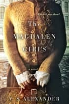 The Magdalen Girls ebook by