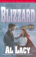 Blizzard ebook by Al Lacy