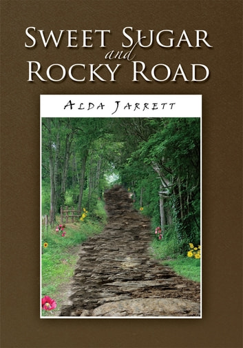 Sweet Sugar and Rocky Road ebook by Alda Jarrett