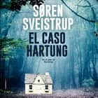 El caso Hartung audiobook by