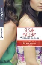 Meilleures ennemies - T1 - Blackberry Island ebook by Susan Mallery