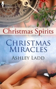 Christmas Miracles ebook by Ashley Ladd