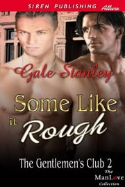 Some Like It Rough ebook by Gale Stanley
