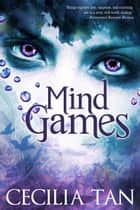 Mind Games ebook by Cecilia Tan