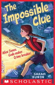 The Impossible Clue ebook by Sarah Rubin