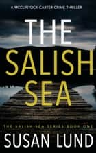 The Salish Sea ebook by Susan Lund