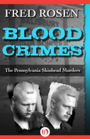 Blood Crimes ebook by Fred Rosen