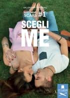 Scegli me - #matchingscars ebook by Valentina Ferraro