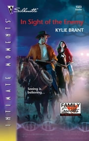 In Sight of the Enemy ebook by Kylie Brant