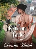 The Reluctant Bride ebook by Donna Hatch