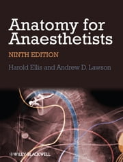 Anatomy for Anaesthetists ebook by Harold Ellis,Andrew Lawson