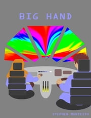 Big Hand ebook by Stephen Monteith