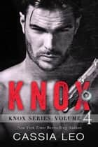 KNOX: Volume 4 ebook by Cassia Leo