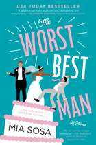 The Worst Best Man - A Novel eBook by Mia Sosa