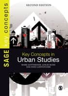 Key Concepts in Urban Studies ebook by Mark Gottdiener,Mr Leslie Budd,Professor Panu Lehtovuori