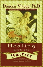 Healing With the Fairies ebook by Doreen Virtue