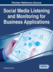 Social Media Listening and Monitoring for Business Applications ebook by