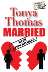 MARRIED with Stepchildren ebook by Tonya Thomas