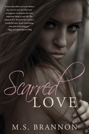 Scarred Love ebook by M.S. Brannon