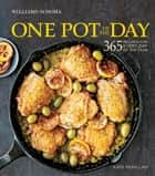 One Pot of the Day - 365 Recipes for Every Day of the Year ebook by