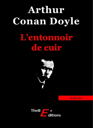 L'entonnoir de cuir ebook by Doyle Arthur Conan