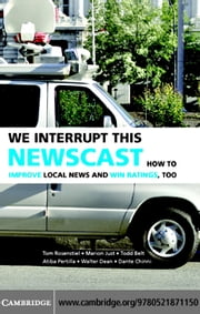 We Interrupt This Newscast ebook by Rosenstiel,Tom