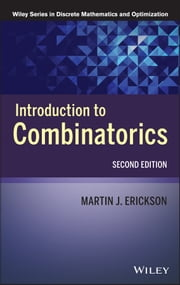 Introduction to Combinatorics ebook by Martin J. Erickson