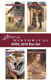 Love Inspired Historical April 2018 Box Set - The Rancher Inherits a Family\Montana Lawman Rescuer\Mail-Order Bride Switch\The Unconventional Governess ebook by Cheryl St.John, Linda Ford, Dorothy Clark,...