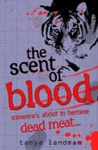 Murder Mysteries 5: The Scent of Blood ebook by Tanya Landman