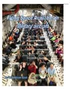 Flying Space Available On Military Aircraft II ebook by W. Addison Gast