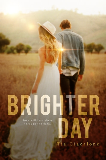 Brighter Day ebook by Tia Giacalone