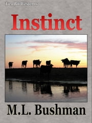 Instinct ebook by M.L. Bushman