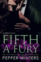 Fifth a Fury ebook by Pepper Winters