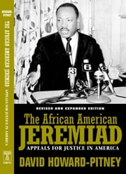 African American Jeremiad Rev - Appeals For Justice In America ebook by David Howard-Pitney