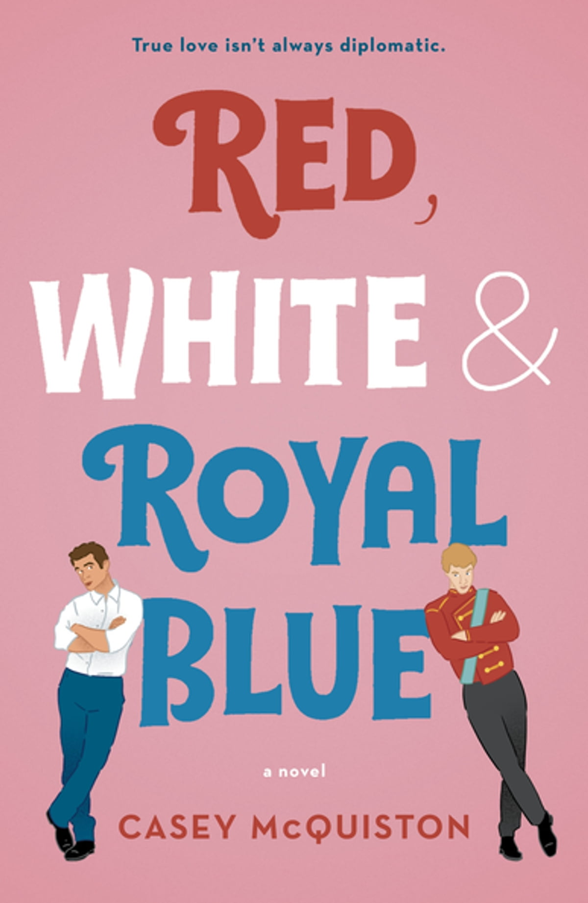 Red, White & Royal Blue eBook by Casey McQuiston ...