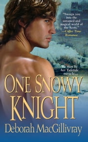 One Snowy Knight ebook by Deborah MacGillivray