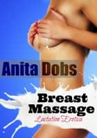 Breast Massage ebook by