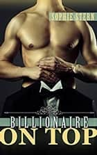 Billionaire on Top ebook by Sophie Stern