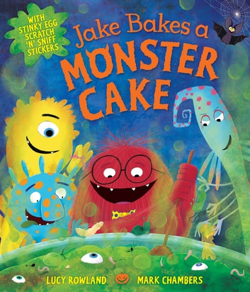 Jake Bakes a Monster Cake eBook by Lucy Rowland