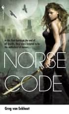 Norse Code ebook by Greg Van Eekhout