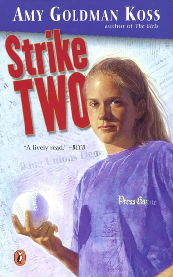 Strike Two ebook by Amy Goldman Koss
