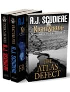 The NightShade Forensic Files: The Complete Series - Under Dark Skies, Fracture Five, The Atlas Defect ebook by A.J. Scudiere