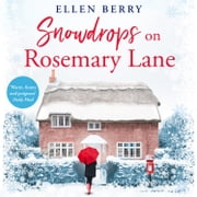 Snowdrops on Rosemary Lane audiobook by Ellen Berry