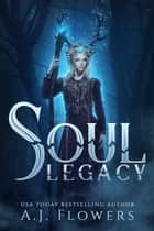 Soul Legacy ebook by